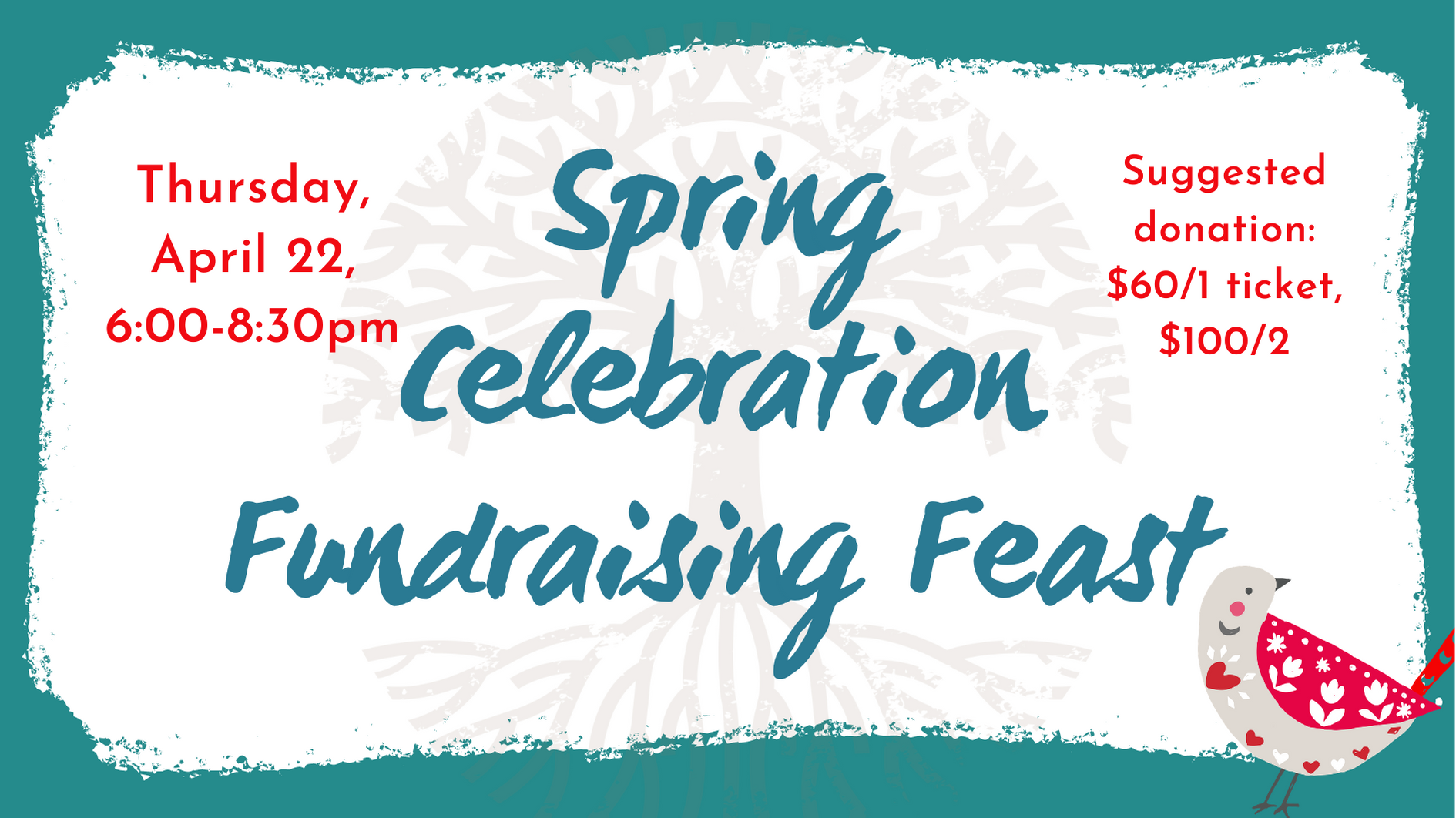 Join Us for our Spring Celebration Fundraising Feast!