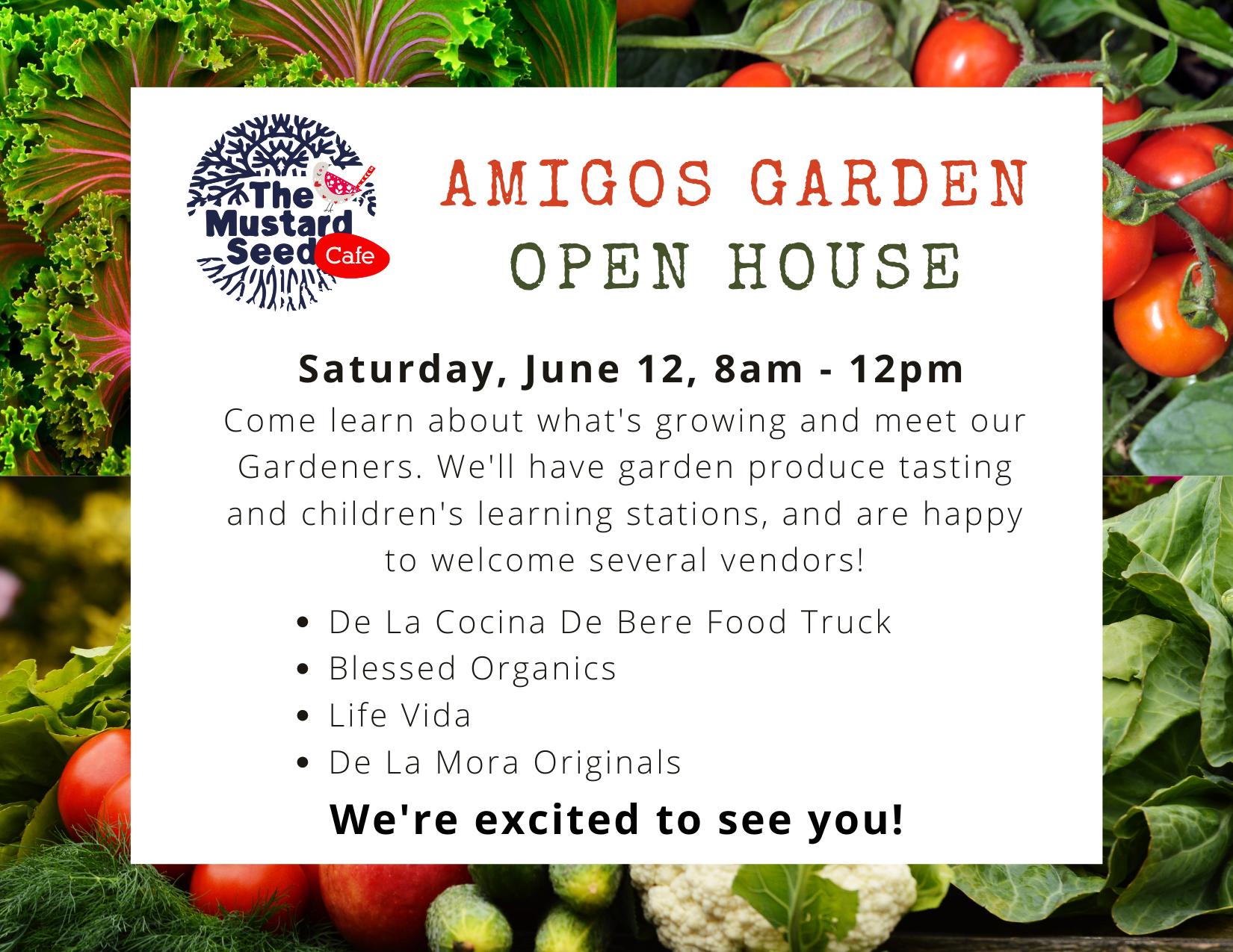 Amigos Garden Open House